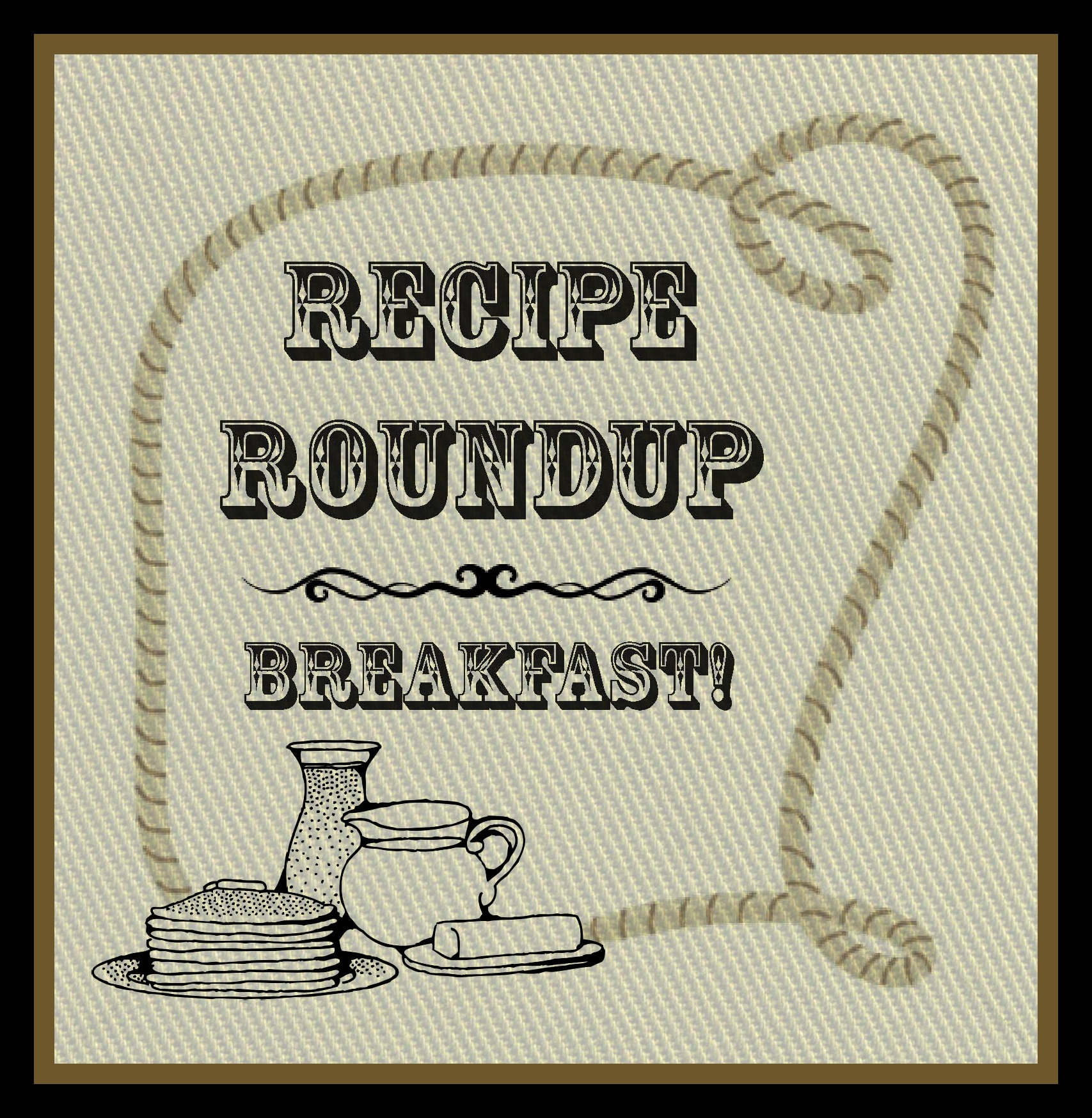 Recipe Roundup – Breakfast Time!