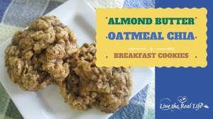 Almond Butter Oatmeal Chia Breakfast Cookies (Gluten-Free, Refined Sugar-Free)