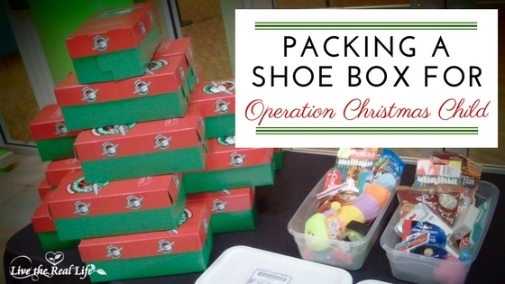 Packing A Shoe Box For Operation Christmas Child | Live The Real Life